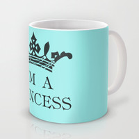 I'm a princess Mug by Louise Machado