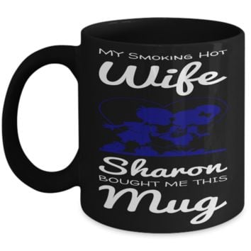 Gift For Smoking Hot Wife - Vday Coffee Mug Cup - Best Valentine Personalized Gift For Her - Funny Saying Mugs For Her Hot Coffee & Tea - Black Holiday Cup For Woman - Gifts For Holiday & Valentine's Day 2017