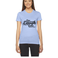 live laugh love quote - Women's Tee