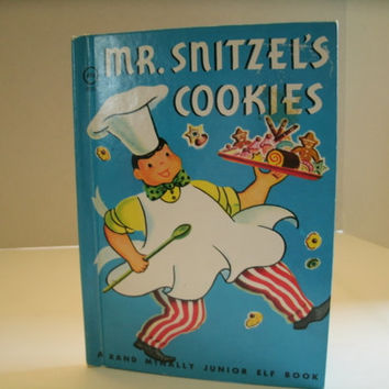 Mr. Snitzel's Cookies, Vintage Children's Book, Rand McNally, Junior Elf Book, 1950s, Paper Ephemera, Vintage Illustrations