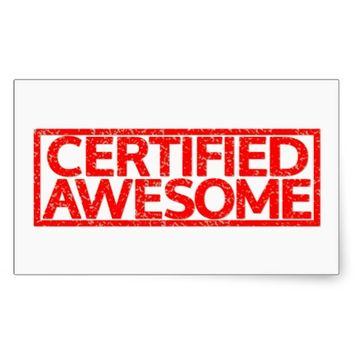 Certified Awesome Stamp Rectangular Sticker