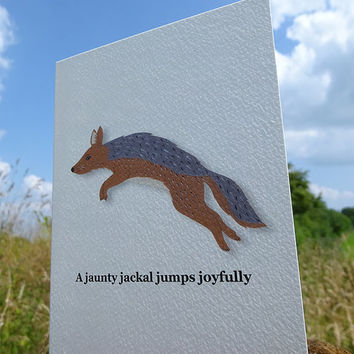Animal card, jaunty jackal, this gorgeous hand-illustrated animal greeting card has its' own tongue-twisting saying to boot, blank inside