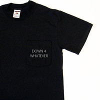 Down 4 Whatever Pocket Oversized Unisex Tee Shirt