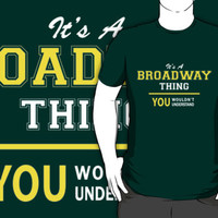 It's A BROADWAY thing, you wouldn't understand !!