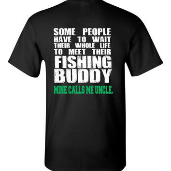 Fishing Uncle Fishing Buddy T Shirt Mine Calls Me Uncle Shirt Uncle Tee Fishing Shirt Uncle Bass Shirt Favorite Uncle Gift  Awesome Uncle