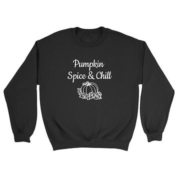 Pumpkin spice and chill funny saying brunch birthday gift ideas for her for him graphic Crewneck Sweatshirt