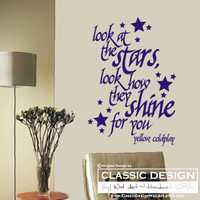 Vinyl Wall Decal - Coldplay, Look at the STARS, Look how they SHINE for YoU, Yellow lyrics