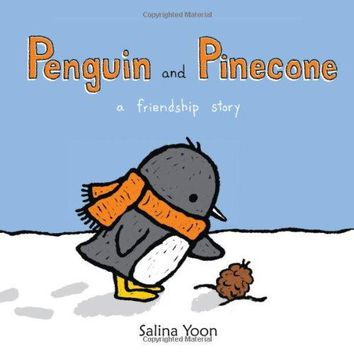 Penguin and Pinecone: A Friendship Story (Penguin)