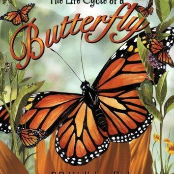 The Life Cycle of a Butterfly The Life Cycle ILL