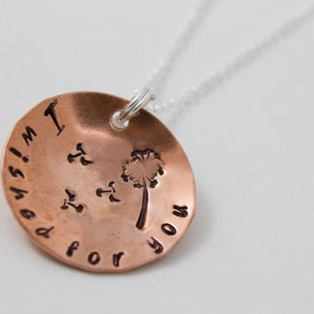 I Wished for You - Hand Stamped Personalized Copper Dandelion Necklace