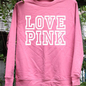 LOVE PINK - Victoria Secret Sweatshirt Pink Women/Unisex screen black