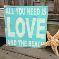 Beach Sign All You Need Is Love And The Beach by justbeachyshop
