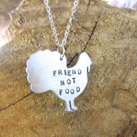 Vegan Neckace-Friend not Food Turkey-Vegan Jewelry-Thanksgiving-Gift-Customizable- Eco Friendly-Recycled metals