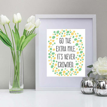 Go The Extra Mile, Mint & Peach Polka Dots, Inspiration Art, 8x10 Inch, Printable, Instant Download, Inspiration, Classroom Art, Dorm Decor