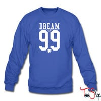 DREAM BIG NUMBER 99 4 sweatshirt