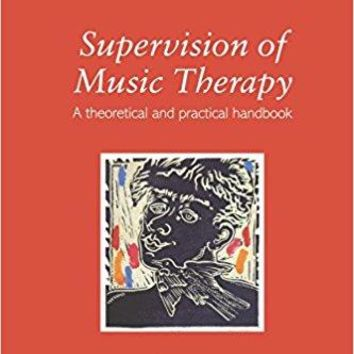 Supervision of Music Therapy Supervision in the Arts Therapies