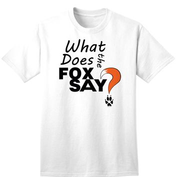 Fox Tail What Does The Fox Say Unisex Mens and Womens T-Shirt
