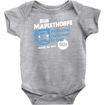 bob maplethorpe potential getaway driver Baby Bodysuit