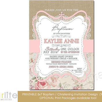 Baptism Invitation - Girl - burlap lace pink beige floral - 5x7 vintage style, typography, christening - unique invitation - You Print