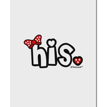 "Matching His and Hers Design - His - Red Bow Aluminum 8 x 12"" Sign by TooLoud"