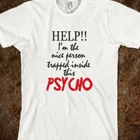 Help Im Trapped Inside This Psycho Muliple Personality Funny T Shirt