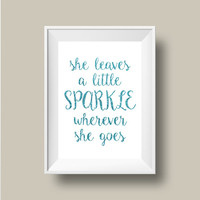 Sparkle Printable, Glitter Printable, Printable Wall Art, She leaves a little Sparkle, Blue Glitter, Peacock Blue Glitter, Glitter Art
