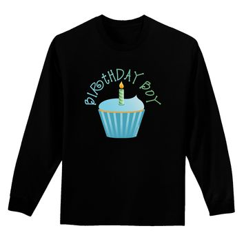 Birthday Boy - Candle Cupcake Adult Long Sleeve Dark T-Shirt by TooLoud