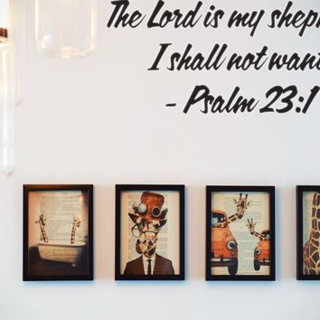 The Lord is my shepherd I shall not want - Psalm 23:1 Style 12 Vinyl Decal Sticker Removable