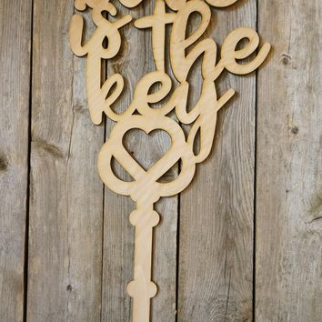 Love is the Key- laser cut wood sign