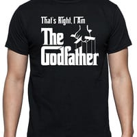 The Godfather T-Shirt, Available in Black or White Short Sleeve 100% Cotton Tee, Goddaughter or Godson Gift, Funny Quote from the Movie