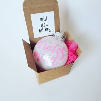 Will You Be My Bridesmaid Ornament Proposal Box