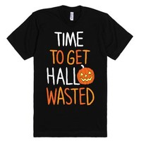 Time To Get Hallowasted-Unisex Black T-Shirt