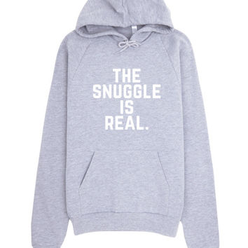 The Snuggle Is Real Fleece Hoodie Made in USA