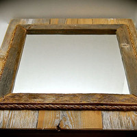 """Reclaimed Wood Mirror with Rope Border-Wall art- Handmade Wall art- 33% OFF THROUGH MONDAY- 12"""" Mirror 20"""" Tall by 17 3/4 across 2"""" thick"""