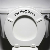 """Put Me Down"" - Toilet Seat Bathroom - Humorous Potty Training Vinyl Sticker Decal"