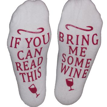 Wine Socks If You Can Read This Bring Me Some Wine