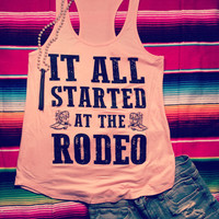 It all started at the rodeo tank