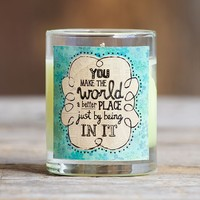 You  Make  The  World  Better  Votive  Candle  From  Natural  Life