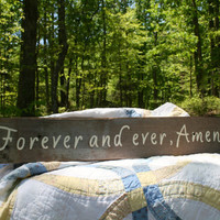 "Wedding Sign - Rustic, Wooden, Reclaimed Lumber - ""Forever and Ever, Amen"""