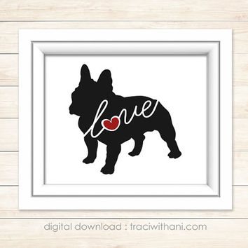 INSTANT DOWNLOAD: French Bulldog Dog Silhouette, Print, Digital, Heart, Puppy, Breeds, Gift, Wall Art, Artwork, Printable, Christmas, Toy