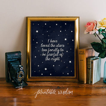 INSTANT DOWNLOAD Quote Print, Printable wall art decor poster - inspirational star quotes, I have loved the stars - digital Printable Wisdom