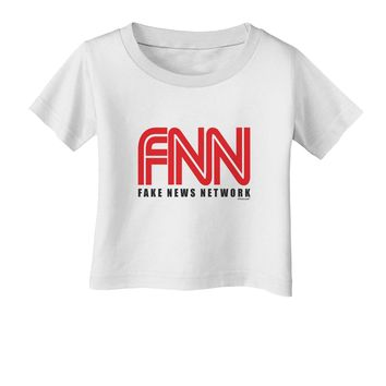 Fake News Network Funny Infant T-Shirt by TooLoud