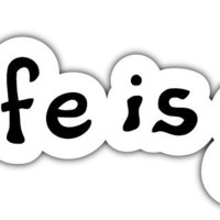 "Life Is Good Positive Car Bumper Window Tool Box Sticker Decal 8""X2"""