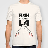 Big Hero 6 Six - Baymax Ba la la la la T-shirt by Snarky Shark