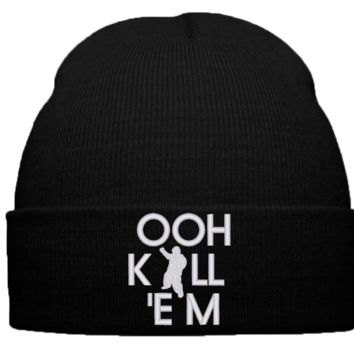 ooh kill em beanie winter hat terrio vine