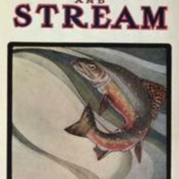 FIELD & STREAM: April 1907