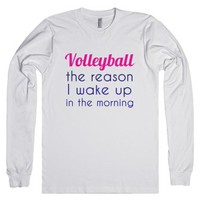 Volleyball- The reason I wake up-Unisex White T-Shirt
