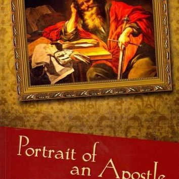 Portrait of an Apostle: A Case for Paul's Authorship of Colossians and Ephesians