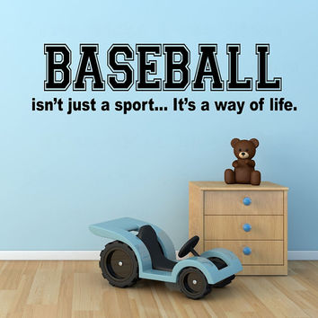 Baseball isnt just a sport its a way of life vinyl wall decal, boys bedroom baseball theme wall sticker, DIY baseball decal, baseball mom