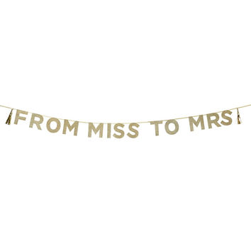 Talking Tables Say It With Glitter 'From Miss To Mrs' Banner